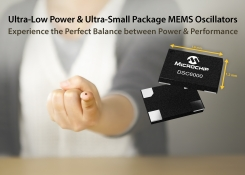 Microchip Announces Ultra-low Power, Ultra-small MEMS Oscillators